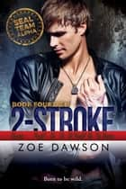 2-Stroke eBook by Zoe Dawson