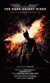 The Dark Knight Rises: The Official Novelization ebook by Greg Cox