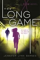 The Long Game ebook by Jennifer Lynn Barnes