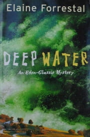Deep Water ebook by Elaine Forrestal