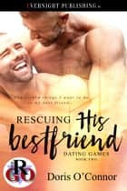 Rescuing His Best Friend ebook by