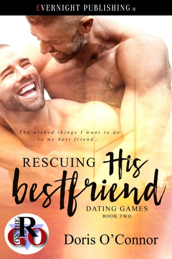 Rescuing His Best Friend ebook by Doris O'Connor