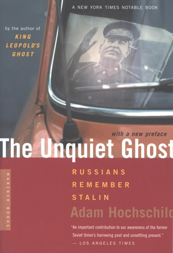 the unquiet ghost effect of stalinism on In remembering stalin's victims, kathleen e smith examines how government reformers' repudiation of stalin's repressions both in the 1950s and in the 1980s created new political crises drawing on interviews, she tells the stories of citizens and officials in conflict over the past.