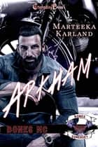 Arkham ebook by Marteeka Karland