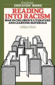 Reading Into Racism ebook by Klein, Gillian
