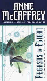 Pegasus in Flight ebook by Anne McCaffrey