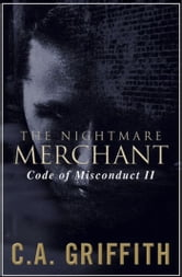 "The Nightmare Merchant ""Code of Misconduct II"" ebook by C.A. Griffith"