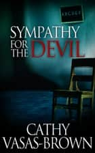 Sympathy for the Devil ebook by Cathy Vasas-Brown