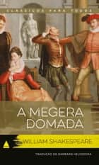 A Megera Domada ebook by William Shakespeare