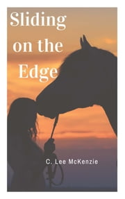 Sliding on the Edge ebook by C. Lee McKenzie