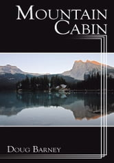 Mountain Cabin ebook by Doug Barney