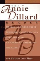 The Annie Dillard Reader ebook by Annie Dillard