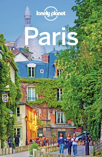 Lonely Planet Paris ebook by Lonely Planet