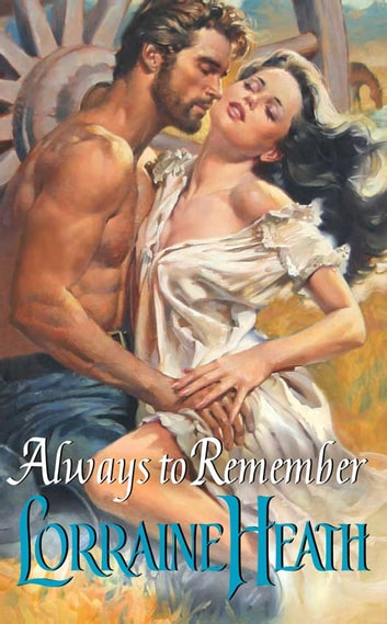 Always to Remember ebook by Lorraine Heath