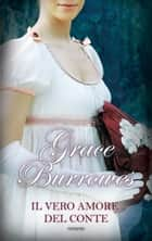 Il vero amore del conte ebook by Grace Burrowes
