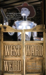 Westward Weird ebook by Martin H. Greenberg,Kerrie Hughes