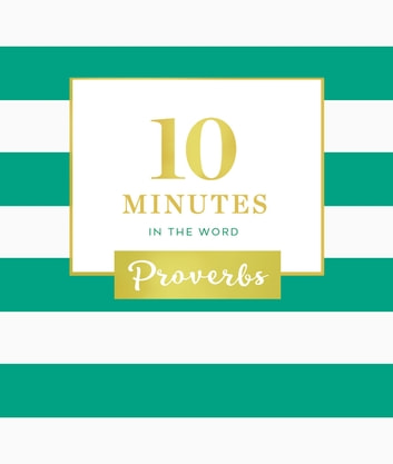 10 Minutes in the Word: Proverbs ebook by Zondervan
