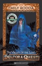 The Valley of the Lost ebook by