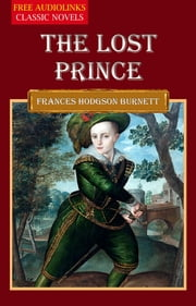 THE LOST PRINCE ebook by Francis Hodgson Burnett