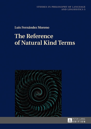 The Reference of Natural Kind Terms ebook by Luis Fernández Moreno