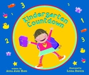 Kindergarten Countdown ebook by Anna Jane Hays,Linda Davick