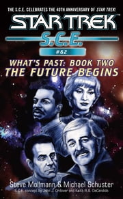 Star Trek: Future Begins ebook by Michael Schuster,Steve Mollmann