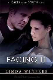 Facing It ebook by Linda Winfree