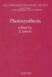 Photosynthesis ebook by Amesz, J.