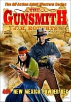 The Gunsmith 401: New Mexico Powder Keg ebook by JR Roberts
