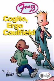 Frazz: Cogito, Ergo Caulfield ebook by Kobo.Web.Store.Products.Fields.ContributorFieldViewModel