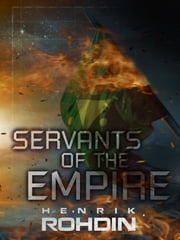 Servants of the Empire ebook by Henrik Rohdin