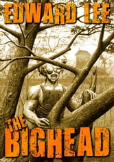 The Bighead ebook by Edward Lee