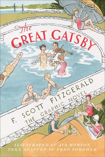 The Great Gatsby - The Graphic Novel ebook by F. Scott Fitzgerald,Fred Fordham
