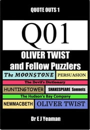 Oliver Twist and Fellow Puzzlers (Quote-Outs 1) ebook by Dr E J Yeaman