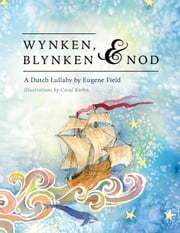 Wynken, Blynken, and Nod ebook by Field, Eugene