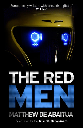 The Red Men ebook by Matthew De Abaitua