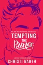 Tempting the Prince ebook by Christi Barth
