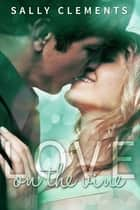 Love On The Vine ebook by Sally Clements