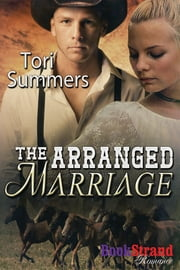 The Arranged Marriage ebook by Tori Summers