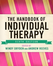 The Handbook of Individual Therapy ebook by Windy Dryden,Dr. Andrew Reeves