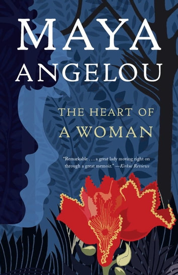 The Heart of a Woman ebook by Dr. Maya Angelou