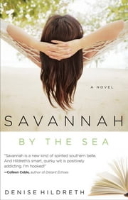 Savannah by the Sea - Book 3 in the Savannah Series ebook by Denise Hildreth Jones