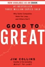 Good to Great, Why Some Companies Make the Leap...And Others Don't