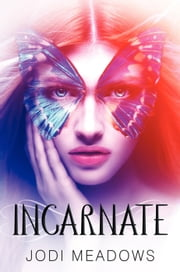 Incarnate ebook by Jodi Meadows