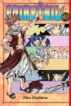 Fairy Tail - Volume 39 ebook by Hiro Mashima