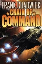 Chain of Command ebook by Frank Chadwick