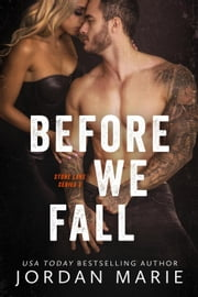 Before We Fall - Stone Lake Series, #3 ebook by Jordan Marie