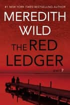 The Red Ledger: 7 ebook by Meredith Wild