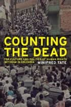 Counting the Dead ebook by Winifred Tate