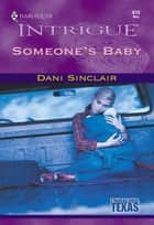 Someone's Baby (Mills & Boon Intrigue) ebook by Dani Sinclair